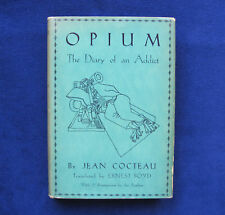 OPIUM DIARY OF AN ADDICT ILLUSTRATED by JEAN COCTEAU