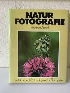 Heather Angel - Naturfotografie / Handbuch für Hobby - und Profifotografen