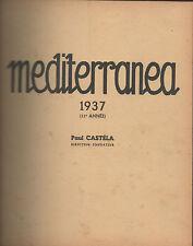 MEDITERRANEA.Revue de Paul Castéla.Année 1937,numéros 1 à 10 reliés en 1 volume