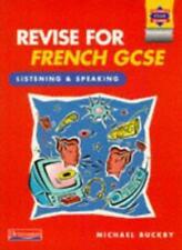 Revise for French Gcse: Listening and Speaking (Heinemann Exam .9780435332730