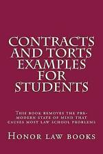 Contracts and Torts Examples For Students: This book removes the pre-modern stat