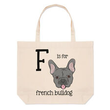 Letter F Is For French Bulldog Large Beach Tote Bag - Alphabet Funny Shoulder