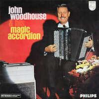 John Woodhouse - John Woodhouse & His Magic Accordion  Vinyl Schallplatte 171712