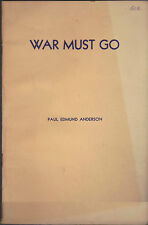 War Must Go by Paul Edmund Anderson 1931 Paul Press Rochester NY booklet