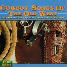 Alan Lomax/ Ed McCurdy- Cowboy Songs of the Old West (Legacy Intl 392 NEW CD)