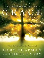 Brand New - Extraordinary Grace By Gary Chapman Hardcover
