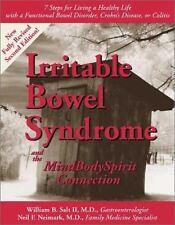 Irritable Bowel Syndrome & the MindBodySpirit Connection: 7 Steps for Living a