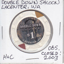 $1 CASINO CHIP TOKEN DOUBLE DOWN SALOON LACENTER, WA OBSOLETE CLOSED 2003 H&C
