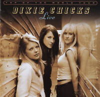 DIXIE CHICKS Top Of The World Tour Live 2CD BRAND NEW