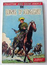 JERRY SPRING LUNE D ARGENT NO 3 DUPUIS EO BROCHE 1956 SUPERBE