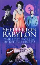 Shepperton Babylon: The Lost Worlds of British Cinema,Matthew Sweet