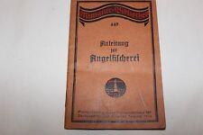 ANLEITUNG FÜR ANGELFISCHEREI von 1914