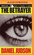 The Betrayer by Daniel Judson (2015, MP3 CD, Unabridged) Used