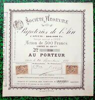 Dépt 01 & 69 - Siège Social à Lyon - Rare S.A. des Papeteries de l'Ain de 1881