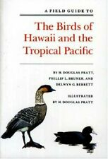 A Field Guide to the Birds of Hawaii and the Tr, Pratt, Bruner, Berrett+=