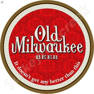 "OLD MILWAUKEE BEER 11.75"" ROUND METAL SIGN"