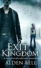 Exit Kingdom by Alden Bell BRAND NEW BOOK (Paperback, 2013)