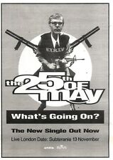 """9/11/91 Pgn37 Advert: The 25th Of May The New Single whats Going On? 7x5"""""""