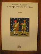 Roberto De Simone IL PRESEPE POPOLARE NAPOLETANO 1° edizione Einaudi saggi 1998