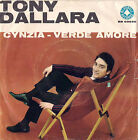 DISCO 45 giri TONY DALLARA Cynzia / Verde amore