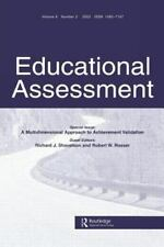 A Multidimensional Approach to Achievement Validation: A Special Issue of