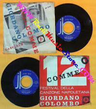 LP 45 7'' GIORDANO COLOMBO Comme Lasciala 1964 italy JB JN 2347 no cd mc vhs