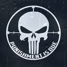Punishment Is Due To Punisher Car Decal Vinyl Sticker For Bumper Or Window