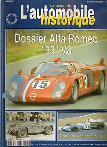 AUTOMOBILE HISTORIQUE 7 DOSSIER 31p ALFA ROMEO 33 67 69 GP FRANCE 72 FORD GT40