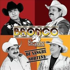Bronco El Gigante de America De Sangre Nortena CD New sealed nuevo