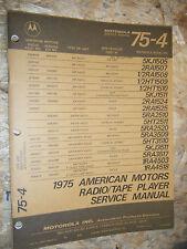 1975 AMERICAN MOTORS AMC MOTOROLA RADIO TAPE PLAYER FACTORY SERVICE MANUAL