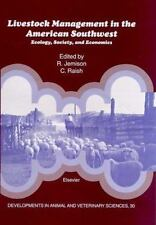Livestock Management in the American Southwest: Ecology, Society, and -ExLibrary