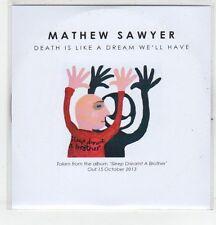 (ER639) Mathew Sawyer, Death is Like a Dream We'll Have - 2013 DJ CD
