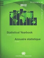 Statistical Yearbook 2012 Fifty-Seventh Issue 9789210613514 (Hardback, 2015)