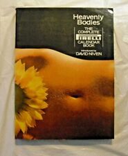 Heavenly Bodies : The Complete Pirelli Calendar Girls Book (1975, Softcover)