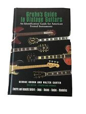 Gruhn's Guide to Vintage Guitars Updated and Revised Third Edition