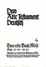 Das Alte Testament Deutsch 4 / Erste Buch Mose Kap.25,19-50,26 / Gerhard von Rad
