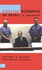 Slobodan Milosevic on Trial: A Companion-ExLibrary