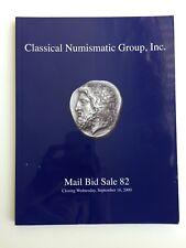 CLASSICAL NUMISMATIC GROUP AUCTION CATALOG ANCIENT WORLD COIN SALE 82 SEP 2009