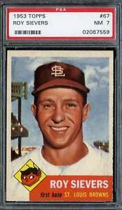 1953 TOPPS #67 ROY SIEVERS PSA 7 DP *DS9890