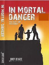 In Mortal Danger The Fight for the Family - 4 Dvds - John Hagee - Sept Sale!