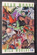 2007 Wild Worlds by Alan Moore Sc Vf 8.0 Wildstorm