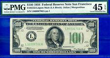 TOP POP 1/0 - 1934 $100 FRN (( San Francisco - Mule )) PMG 45EPQ # L06006706A
