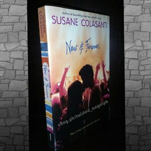 Now and Forever by Susane Colasanti