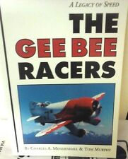THE GEE BEE RACERS -A LEGACY OF SPEED-BY C.A. MENDENHALL & T.MURPHY-SPECIALTY P.