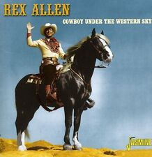 Rex Allen - Cowboy Under the Western Sky [New CD]