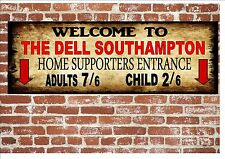 The Dell Southampton Style Metal Sign Football  Vintage Sign