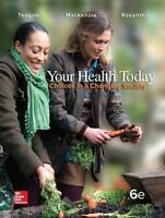 Your Health Today : Choices in a Changing Society by Michael L. Teague, David M.