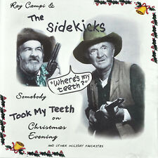 Ray Campi and The Sidekicks Somebody Took My Teeth On Christmas Eve CD 5rks 2000