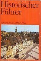 Historischer Führer - Bezirke Leipzig, Karl-Marx-Stadt, Stätten und Denkmale