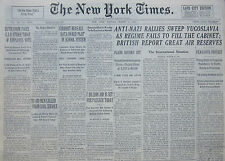 3-1941 WWII March 24 ANTI-NAZI RALLIES SWEEP YUGOSLAVIA AS REGIME FAILS TO FILL